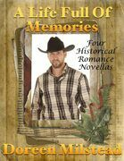 A Life Full of Memories: Four Historical Romance Novellas