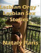 Lesbian Orgy ' Lesbian Sex Stories