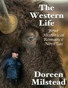 The Western Life: Four Historical Romance Novellas