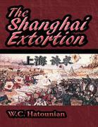 The Shanghai Extortion