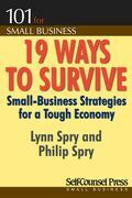 19 Ways to Survive in a Tough Economy: Small Business Strategies for a Tough Economy