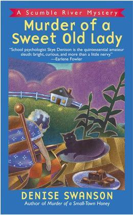 Murder of a Sweet Old Lady: A Scumble River Mystery