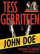 John Doe: A Rizzoli &amp; Isles Short Story