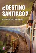 ¿Destino Santiago?