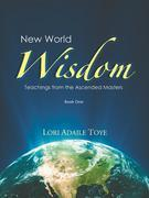 New World Wisdom, Book One