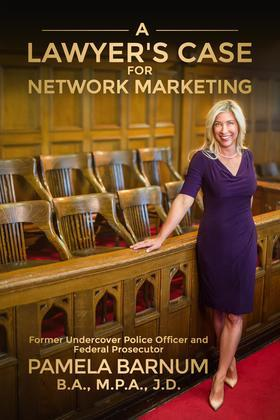 A Lawyer's Case for Network Marketing