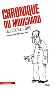 La chronique du mouchard