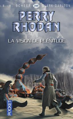 Perry Rhodan n°289 - La vision de plénitude