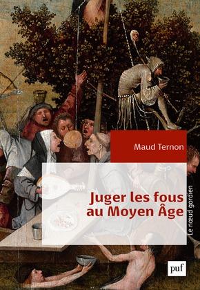 Juger les fous au Moyen Âge