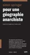 Pour une géographie anarchiste