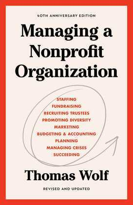 Managing a Nonprofit Organization: Updated Twenty-First-Century Edition