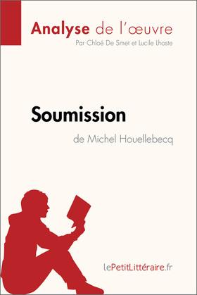 Soumission de Michel Houellebecq (Analyse de l'œuvre)