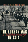 The Korean War in Asia