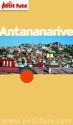Antananarive 2012 (avec cartes et avis des lecteurs)