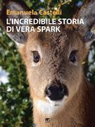 L'incredibile storia di Vera Spark