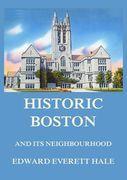 Historic Boston and its Neighbourhood