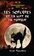 Les sorcières et la nuit de la terreur