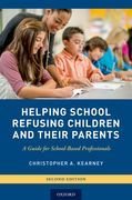 Helping School Refusing Children and Their Parents
