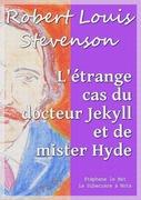 L'étrange cas du docteur Jekyll et de mister Hyde