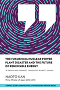 The Fukushima Nuclear Power Plant Disaster and the Future of Renewable Energy