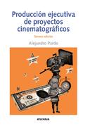 Producción ejecutiva de proyectos cinematográficos