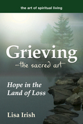 Grieving---The Sacred Art