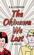 The Okinawa We Lost