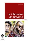 Le Chasseur de Botamo