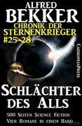 Schlächter des Alls (Chronik der Sternenkrieger Band 25-28 - Sammelband 7)