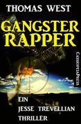 Gangster Rapper: Ein Jesse Trevellian Thriller