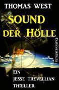 Sound der Hölle: Ein Jesse Trevellian Thriller