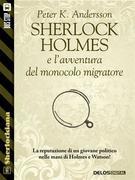 Sherlock Holmes e l'avventura del monocolo migratore