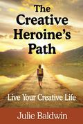 The Creative Heroine's Path