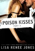 Poison Kisses Part 2