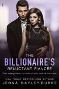 The Billionaire's Reluctant Fiancée