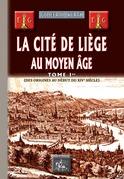 La Cité de Liège au Moyen Âge