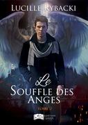 Le Souffle des Anges, tome 2