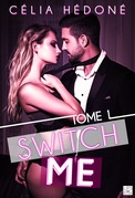 Switch Me - Tome 1