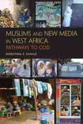 Muslims and New Media in West Africa: Pathways to God