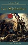 Les Misérables (Annotated) (Feathers Classics)