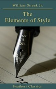 The Elements of Style ( 4th Edition) (Feathers Classics)