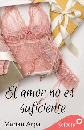 El amor no es suficiente