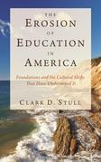 The Erosion of Education in America