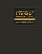 Compendio Laboral Profesional correlacionado artículo por artículo 2018