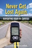 Never Get Lost Again: Navigating Your HR Career