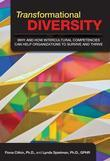 Transformational Diversity: Why and How Intercultural Competencies Can Help Organizations to Survive and Thrive