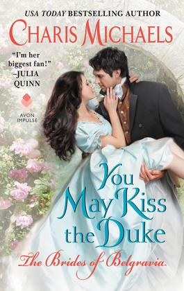 You May Kiss the Duke
