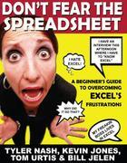 Don't Fear the Spreadsheet: A Beginner's Guide to Overcoming Excel's Frustrations