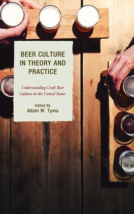 Beer Culture in Theory and Practice