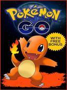 Pokemon Go: Pokémon Go Ultimate Guide and Game Walkthrough (Pokemon Go Game, Tips, Cheats, Hacks, Tricks, Secrets, Hints)